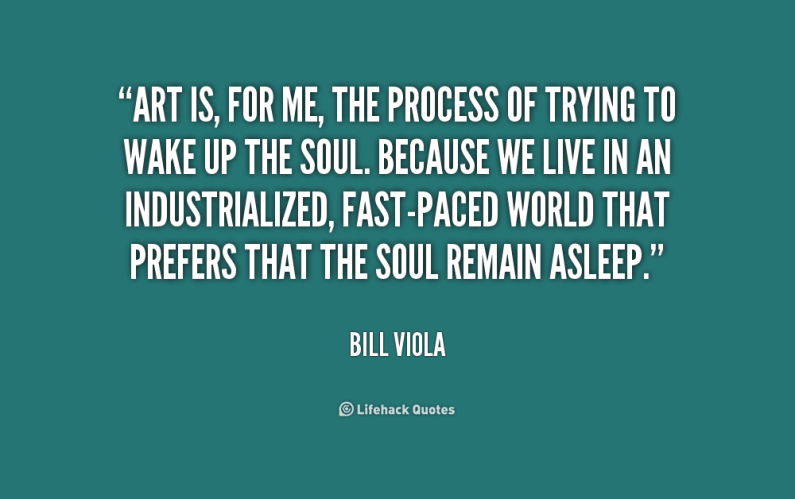 quote-bill-viola-art-is-for-me-the-process-of-165568-1